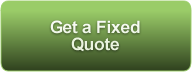 Get a Fixed Quote